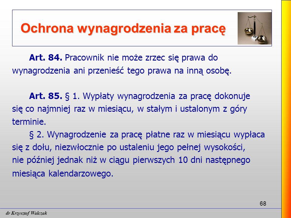68 Ochrona wynagrodzenia za pracę Art.84.