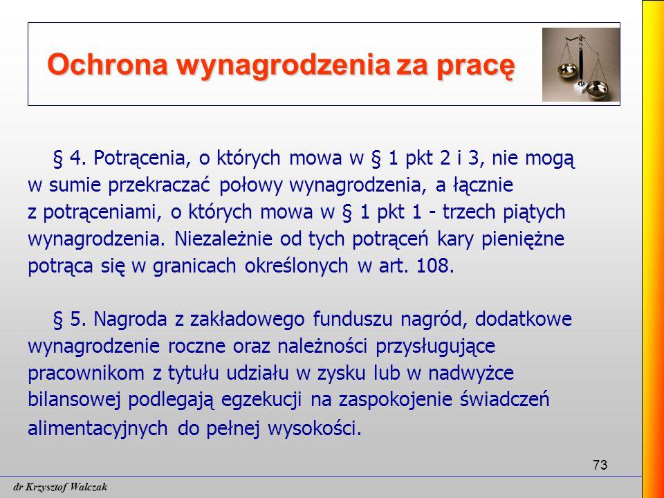 73 Ochrona wynagrodzenia za pracę § 4.