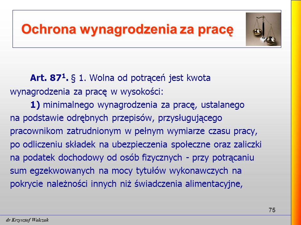 75 Ochrona wynagrodzenia za pracę Art.87 1. § 1.