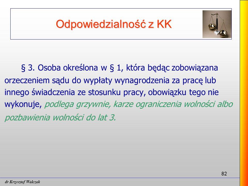 82 Odpowiedzialność z KK § 3.
