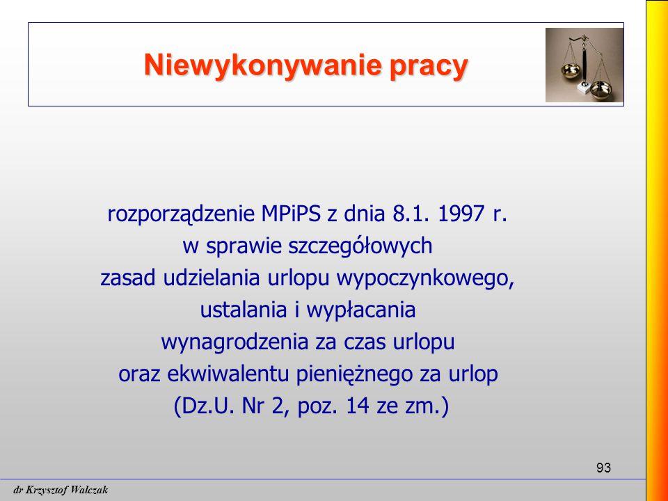 93 Niewykonywanie pracy rozporządzenie MPiPS z dnia 8.1.