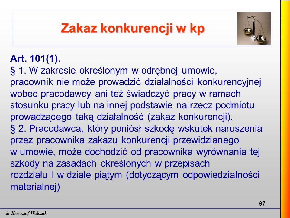 97 Zakaz konkurencji w kp Art.101(1). § 1.