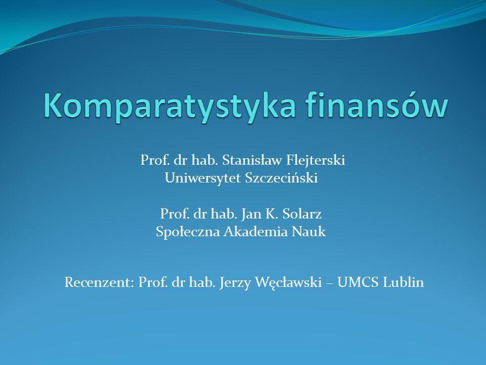 Prof. dr hab. Stanisław Flejterski Uniwersytet Szczeciński Prof.