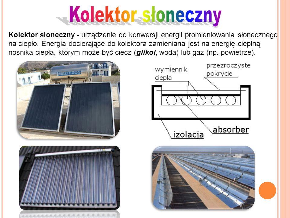 Kolektor słoneczny - urządzenie do konwersji energii promieniowania słonecznego na ciepło. Energia docierające do kolektora zamieniana jest na energię