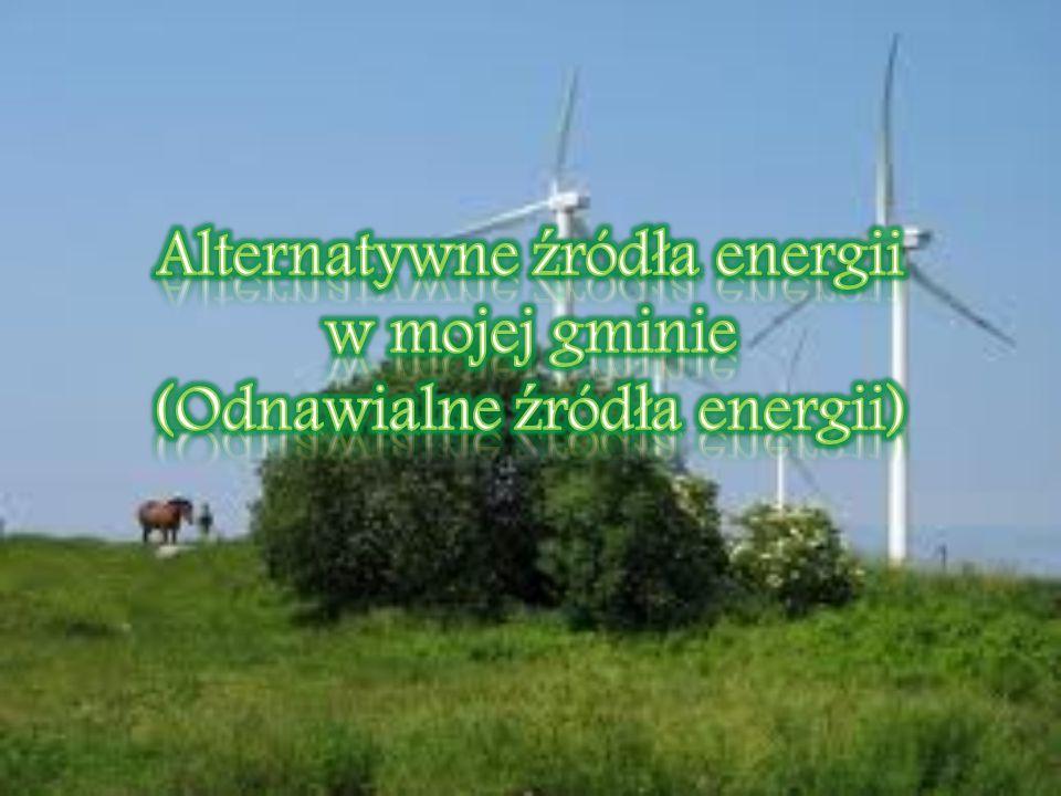 Alternatywne źródła energii – co to takiego.