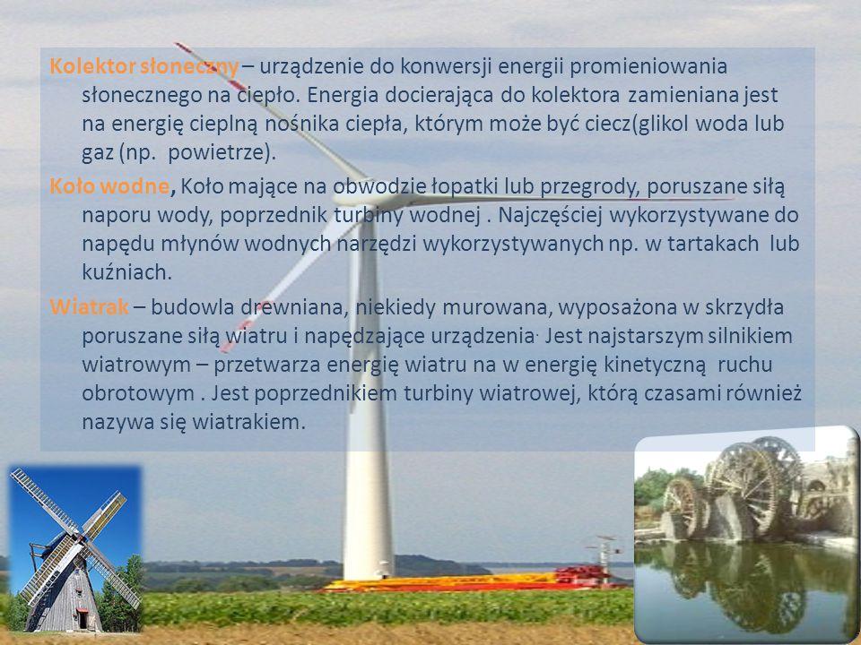 Kolektor słoneczny – urządzenie do konwersji energii promieniowania słonecznego na ciepło. Energia docierająca do kolektora zamieniana jest na energię