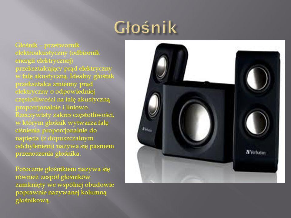 Głośnik – przetwornik elektroakustyczny (odbiornik energii elektrycznej) przekształcający prąd elektryczny w falę akustyczną. Idealny głośnik przekszt
