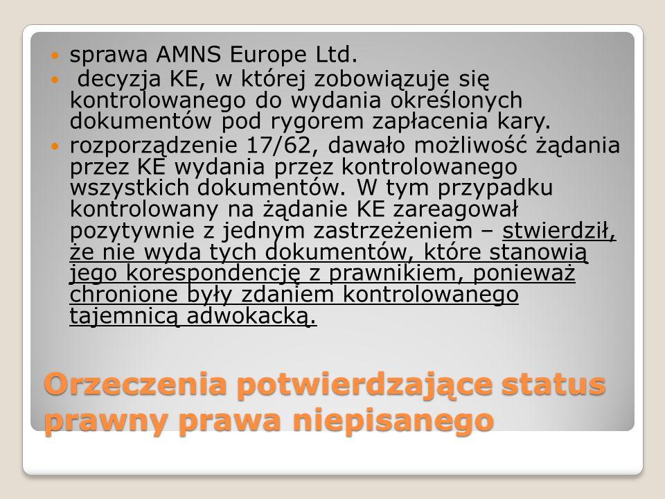 Orzeczenia potwierdzające status prawny prawa niepisanego sprawa AMNS Europe Ltd.