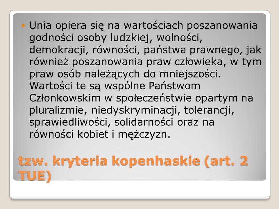 tzw. kryteria kopenhaskie (art.