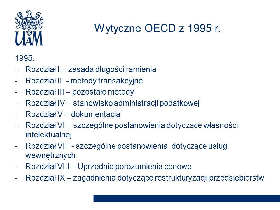 1995: -Rozdział I – zasada długości ramienia -Rozdział II - metody transakcyjne -Rozdział III – pozostałe metody -Rozdział IV – stanowisko administrac