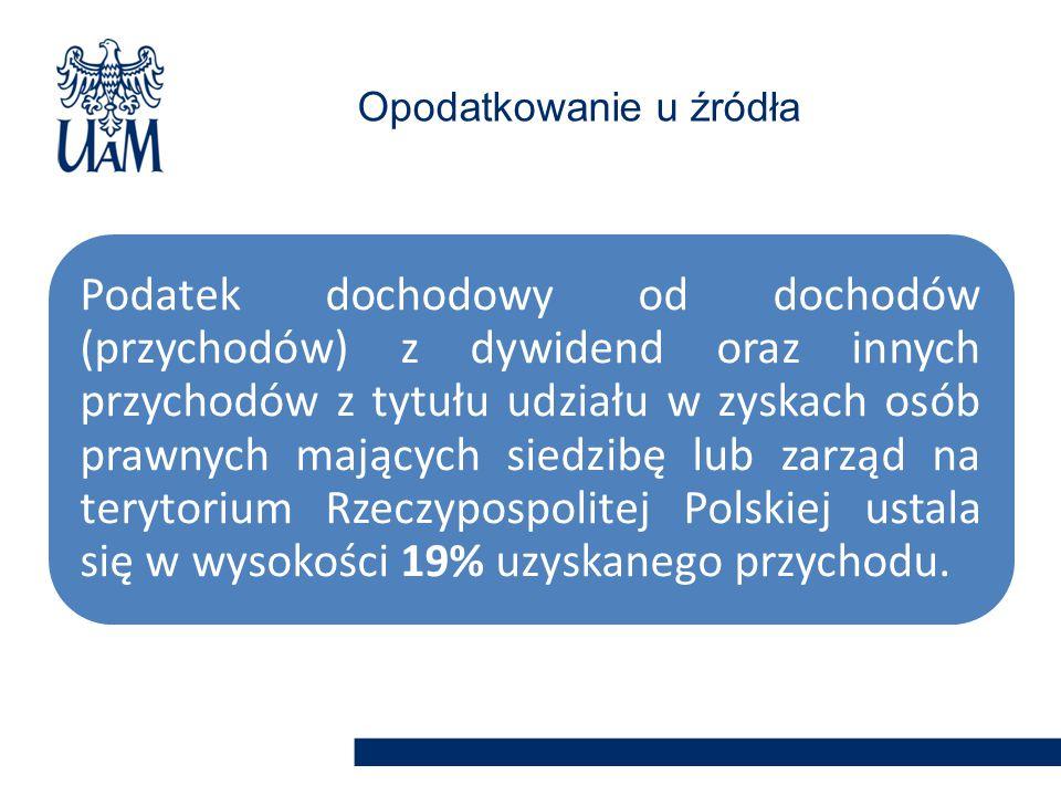 Podatek dochodowy od dochodów (przychodów) z dywidend oraz innych przychodów z tytułu udziału w zyskach osób prawnych mających siedzibę lub zarząd na terytorium Rzeczypospolitej Polskiej ustala się w wysokości 19% uzyskanego przychodu.