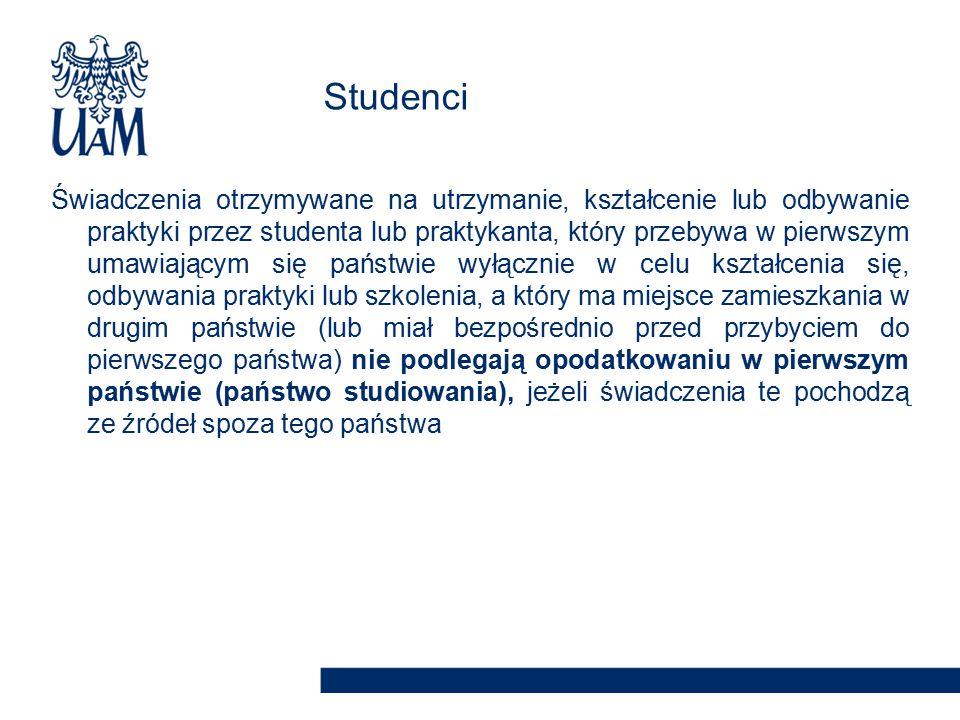 Świadczenia otrzymywane na utrzymanie, kształcenie lub odbywanie praktyki przez studenta lub praktykanta, który przebywa w pierwszym umawiającym się p