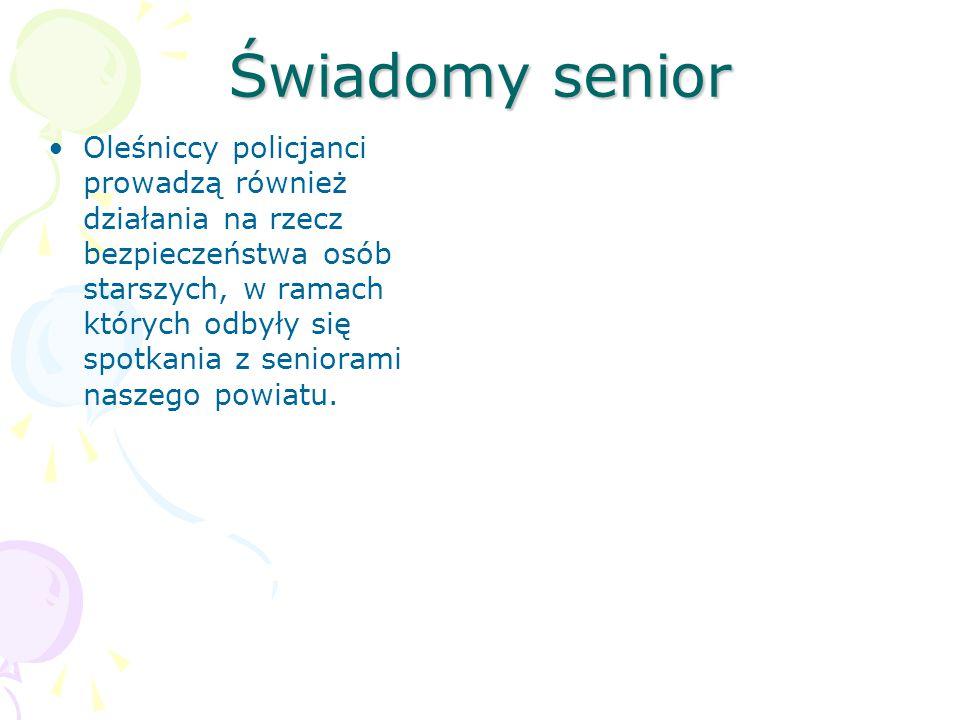 Świadomy senior Oleśniccy policjanci prowadzą również działania na rzecz bezpieczeństwa osób starszych, w ramach których odbyły się spotkania z seniorami naszego powiatu.