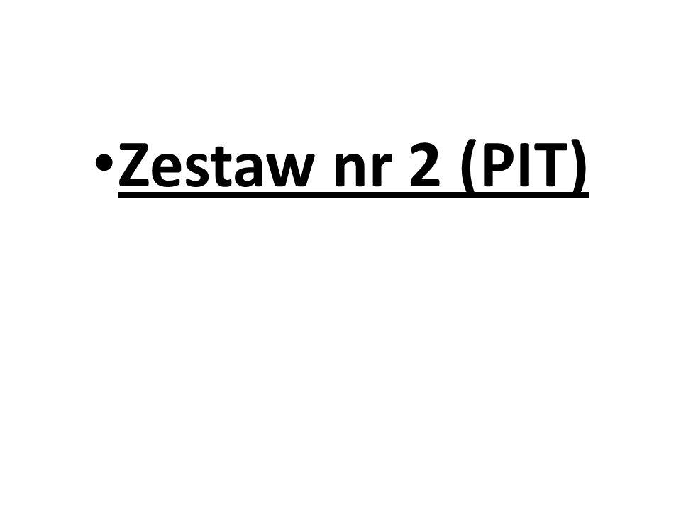 Zestaw nr 2 (PIT)