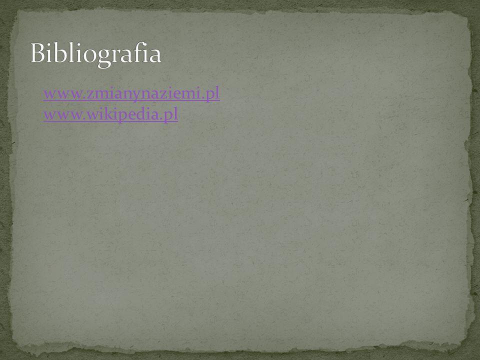 www.zmianynaziemi.pl www.wikipedia.pl