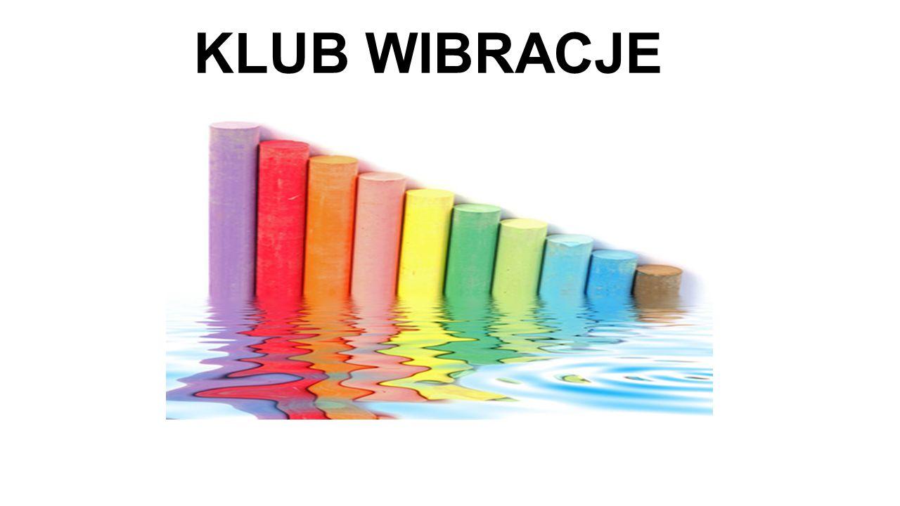 KLUB WIBRACJE