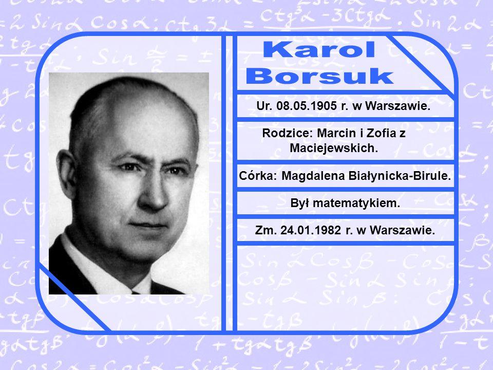 Ur.08.05.1905 r. w Warszawie. Rodzice: Marcin i Zofia z Maciejewskich.