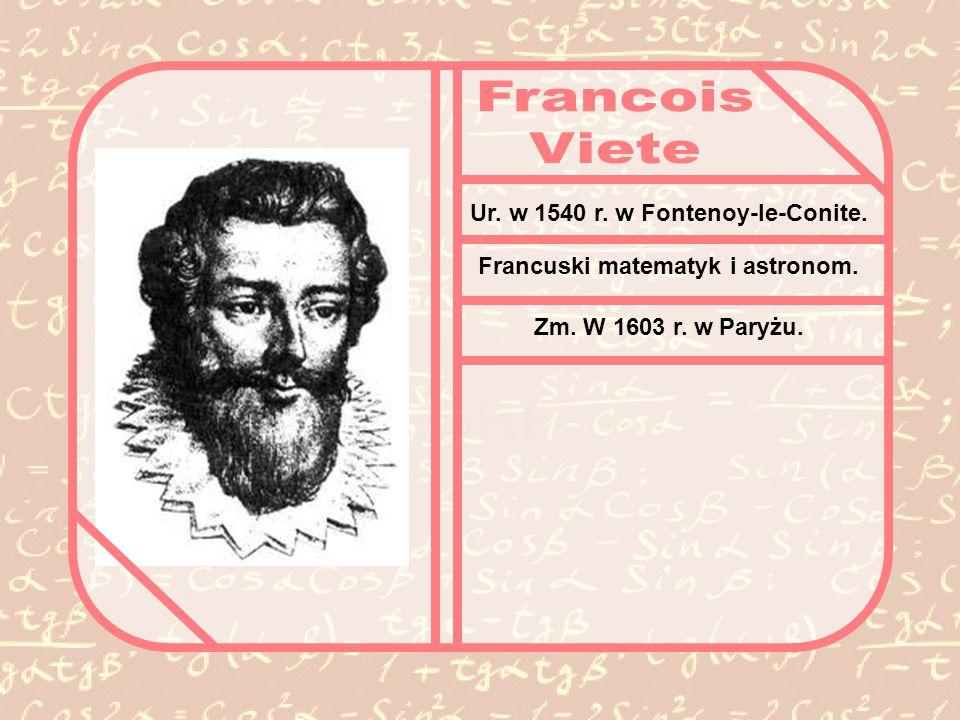 Ur. w 1540 r. w Fontenoy-le-Conite. Francuski matematyk i astronom. Zm. W 1603 r. w Paryżu.