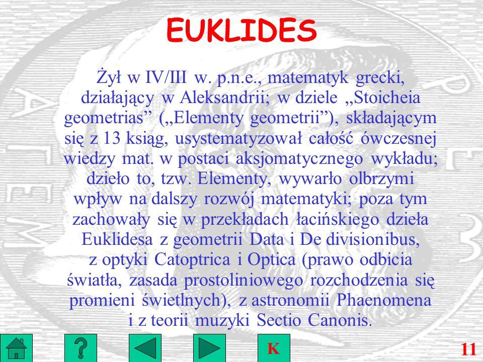 EUKLIDES Żył w IV/III w.