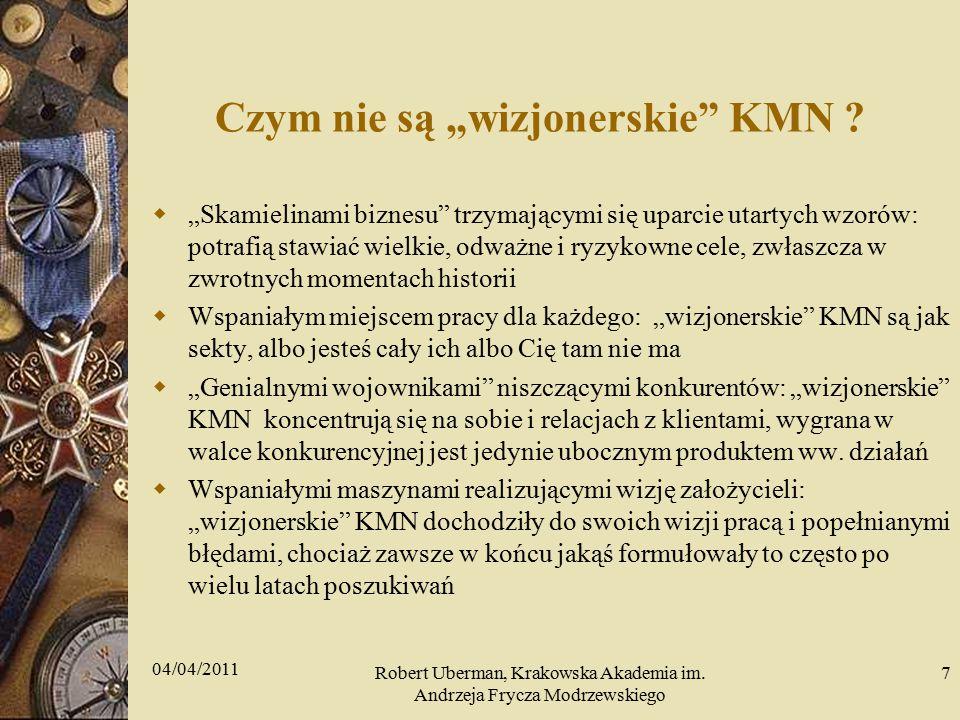 """Czym nie są """"wizjonerskie KMN ."""