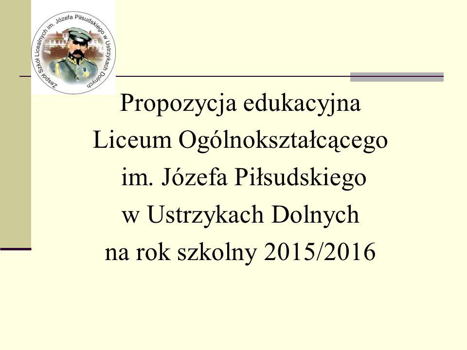 Propozycja edukacyjna Liceum Ogólnokształcącego im.