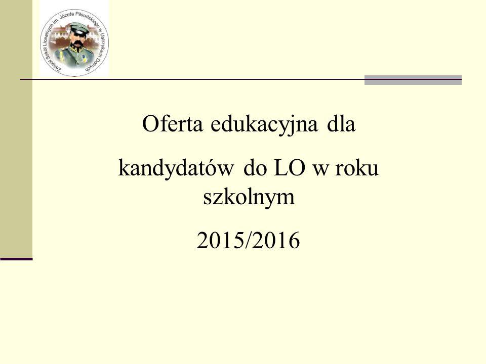 Oferta edukacyjna dla kandydatów do LO w roku szkolnym 2015/2016