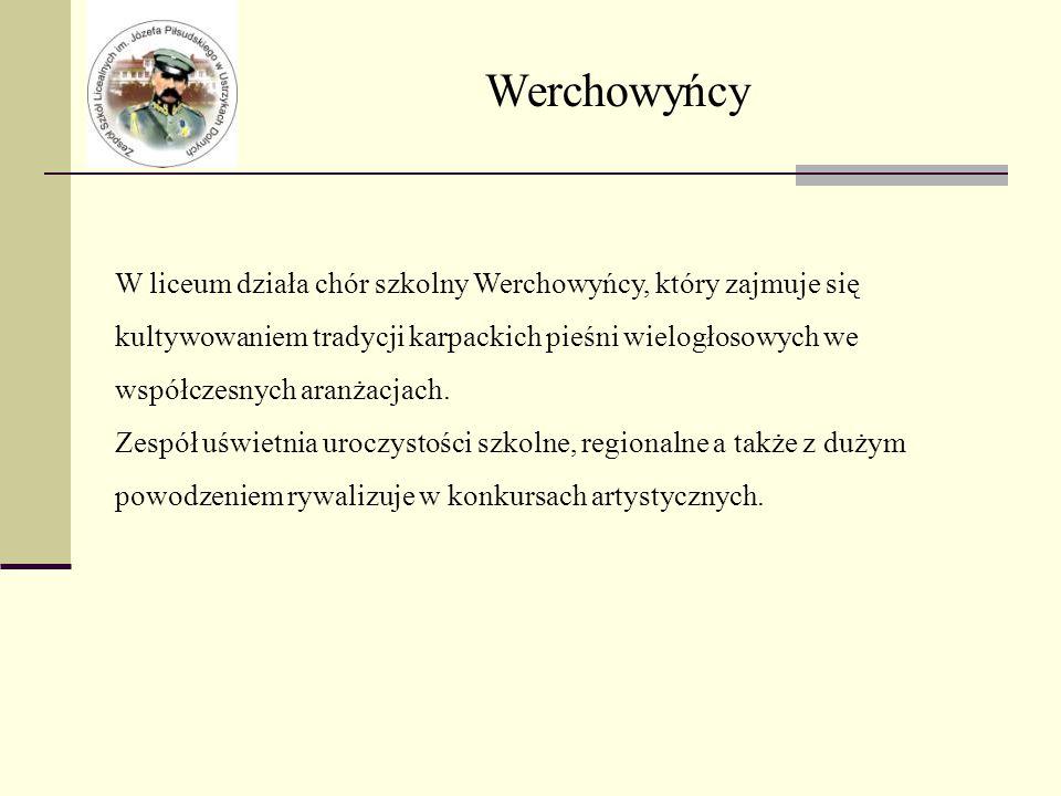 Werchowyńcy W liceum działa chór szkolny Werchowyńcy, który zajmuje się kultywowaniem tradycji karpackich pieśni wielogłosowych we współczesnych aranżacjach.