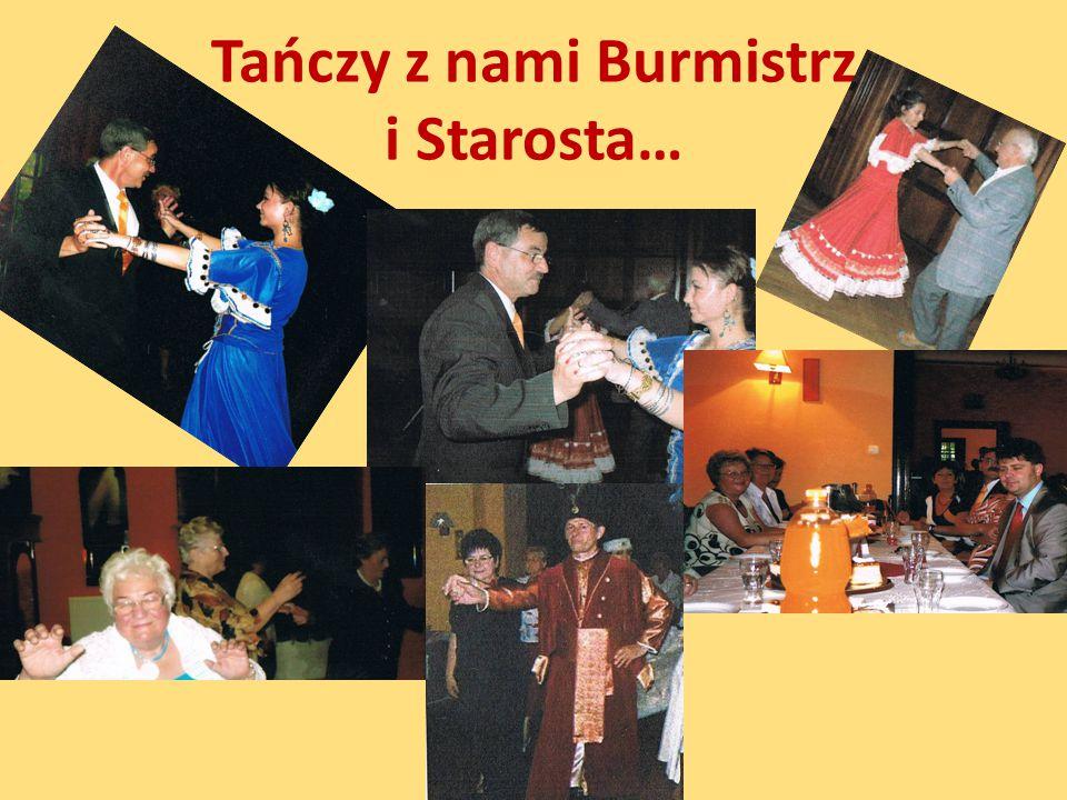 Tańczy z nami Burmistrz i Starosta…