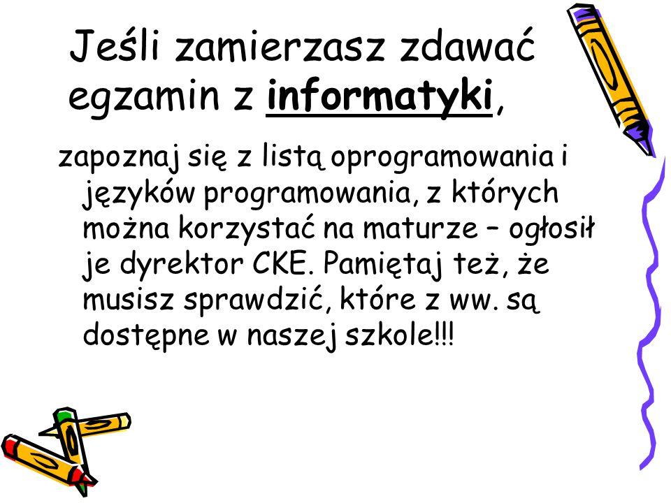Jeśli zamierzasz zdawać egzamin z informatyki, zapoznaj się z listą oprogramowania i języków programowania, z których można korzystać na maturze – ogłosił je dyrektor CKE.