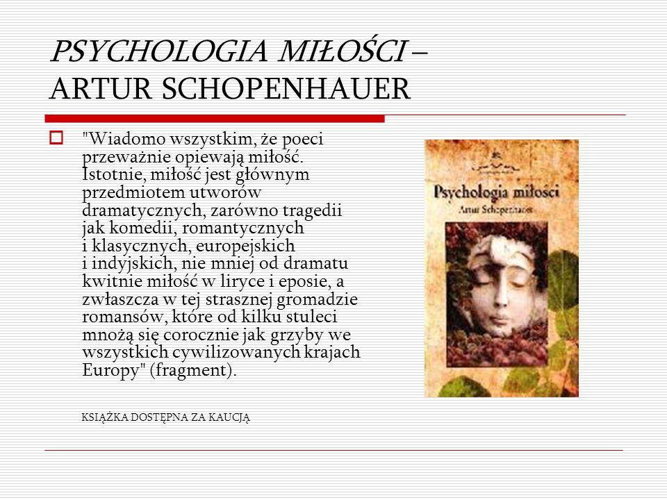 PSYCHOLOGIA MIŁOŚCI – ARTUR SCHOPENHAUER 