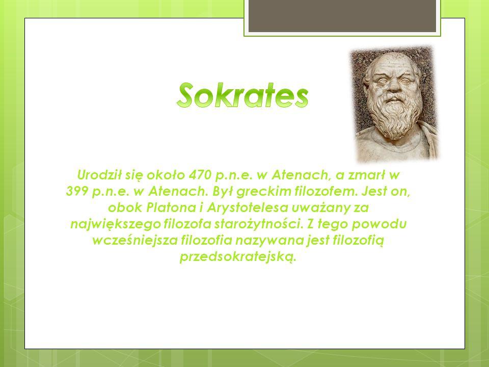 Urodził się około 470 p.n.e. w Atenach, a zmarł w 399 p.n.e. w Atenach. Był greckim filozofem. Jest on, obok Platona i Arystotelesa uważany za najwięk
