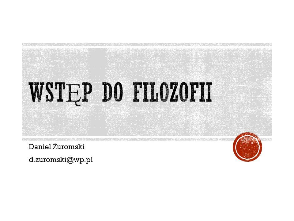 Daniel Ż uromski d.zuromski@wp.pl