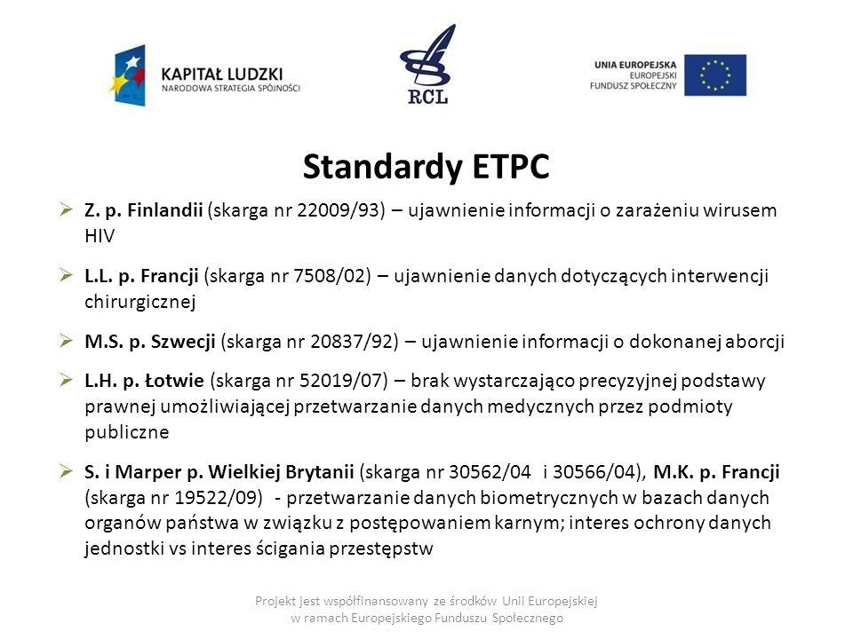 Projekt jest współfinansowany ze środków Unii Europejskiej w ramach Europejskiego Funduszu Społecznego Standardy ETPC  Z.