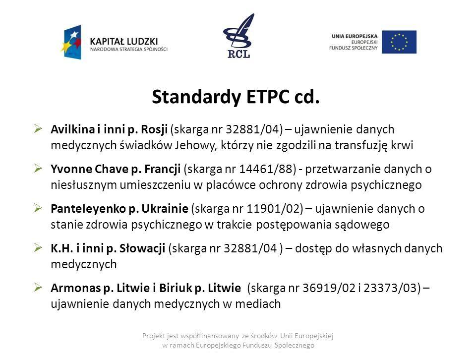 Projekt jest współfinansowany ze środków Unii Europejskiej w ramach Europejskiego Funduszu Społecznego  Avilkina i inni p. Rosji (skarga nr 32881/04)