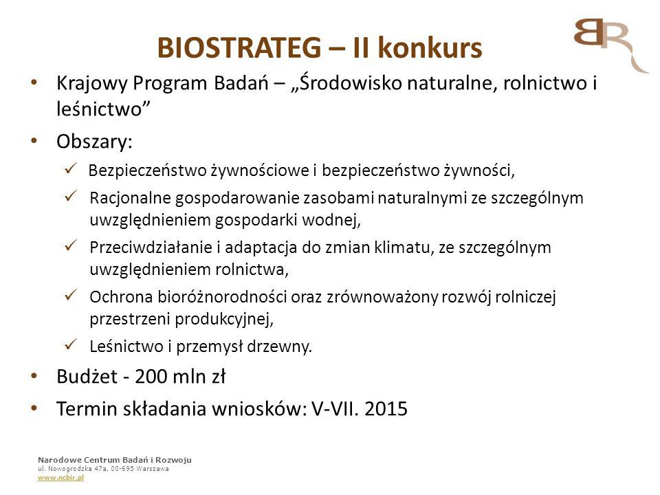 """BIOSTRATEG – II konkurs Krajowy Program Badań – """"Środowisko naturalne, rolnictwo i leśnictwo"""" Obszary: Bezpieczeństwo żywnościowe i bezpieczeństwo żyw"""
