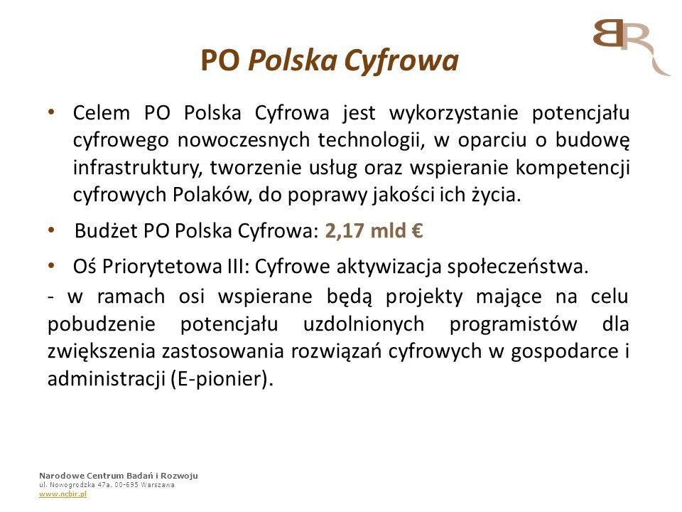 PO Polska Cyfrowa Celem PO Polska Cyfrowa jest wykorzystanie potencjału cyfrowego nowoczesnych technologii, w oparciu o budowę infrastruktury, tworzen