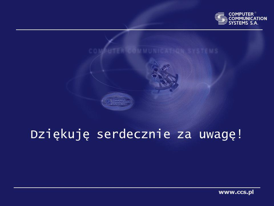 Dziękuję serdecznie za uwagę! www.ccs.pl