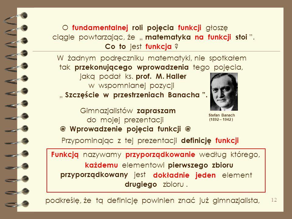 """Ks. prof. M. Heller, filozof przyrody ( tarnowianin ) świat współczesnej fizyki w pracy """" Szczęście w przestrzeniach Banacha """" Stąd również proste pro"""