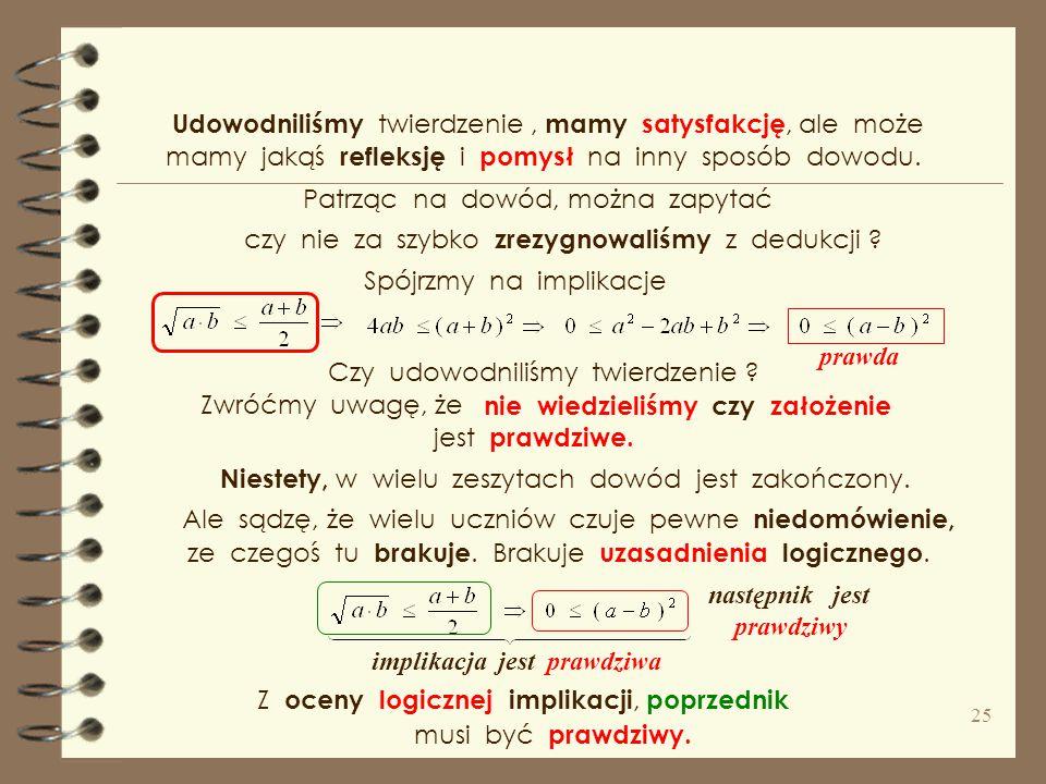 Rozumowania dedukcyjne ( w którym kierunek rozumowania 4. Twierdzenie : Na lekcji matematyki poznaliśmy średnią geometryczną Przypomnijmy, że średnia