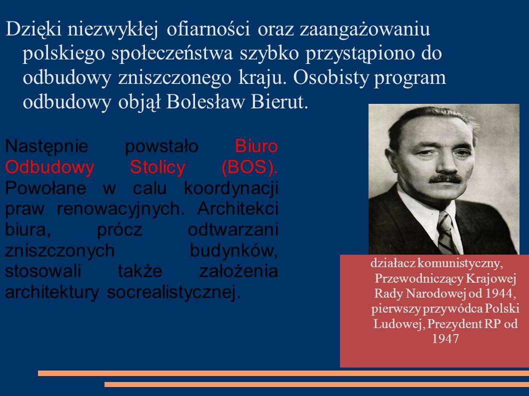 Dzięki niezwykłej ofiarności oraz zaangażowaniu polskiego społeczeństwa szybko przystąpiono do odbudowy zniszczonego kraju. Osobisty program odbudowy
