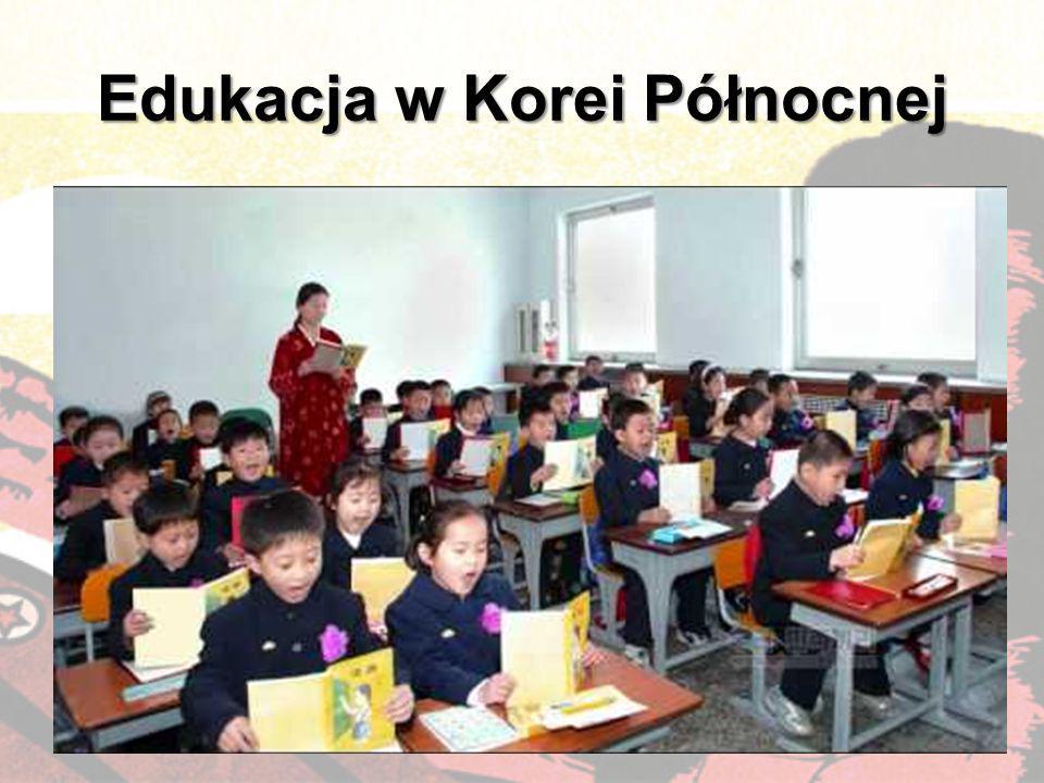 Edukacja w Korei Północnej Szkolnictwo podstawowe i średnie: bezpłatne obowiązkowe do poziomu średniego, obejmuje sześć lat szkoły podstawowej, trzy l