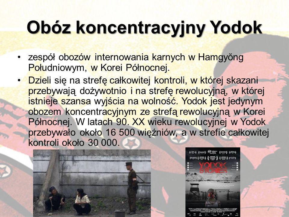 Obóz koncentracyjny Yodok zespół obozów internowania karnych w Hamgyŏng Południowym, w Korei Północnej. Dzieli się na strefę całkowitej kontroli, w kt