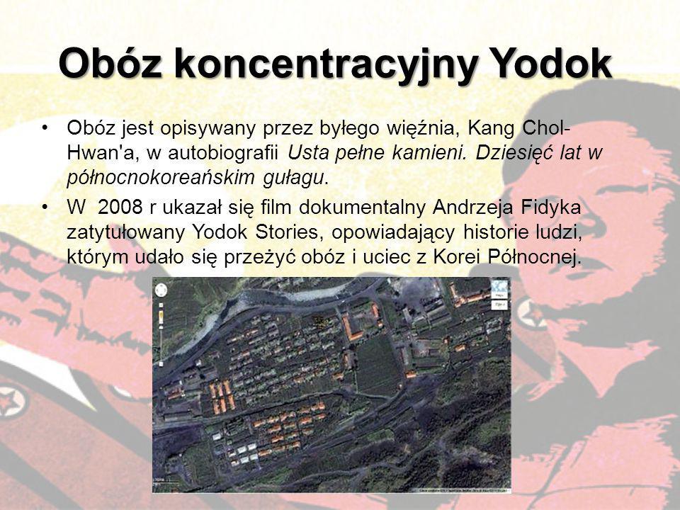 Obóz koncentracyjny Yodok Obóz jest opisywany przez byłego więźnia, Kang Chol- Hwan'a, w autobiografii Usta pełne kamieni. Dziesięć lat w północnokore