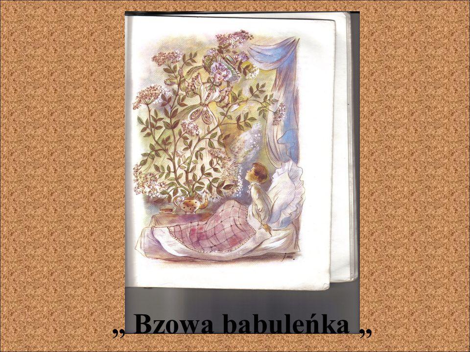 """"""" Bzowa babuleńka """""""