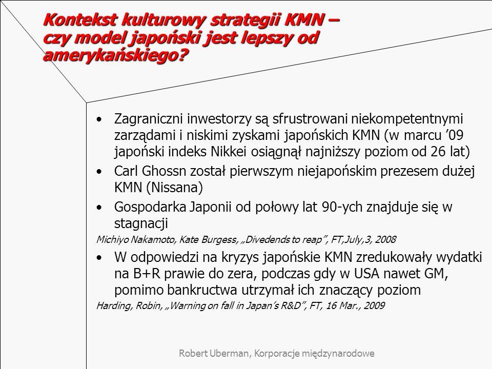Robert Uberman, Korporacje międzynarodowe Kontekst kulturowy strategii KMN – czy model japoński jest lepszy od amerykańskiego? Zagraniczni inwestorzy