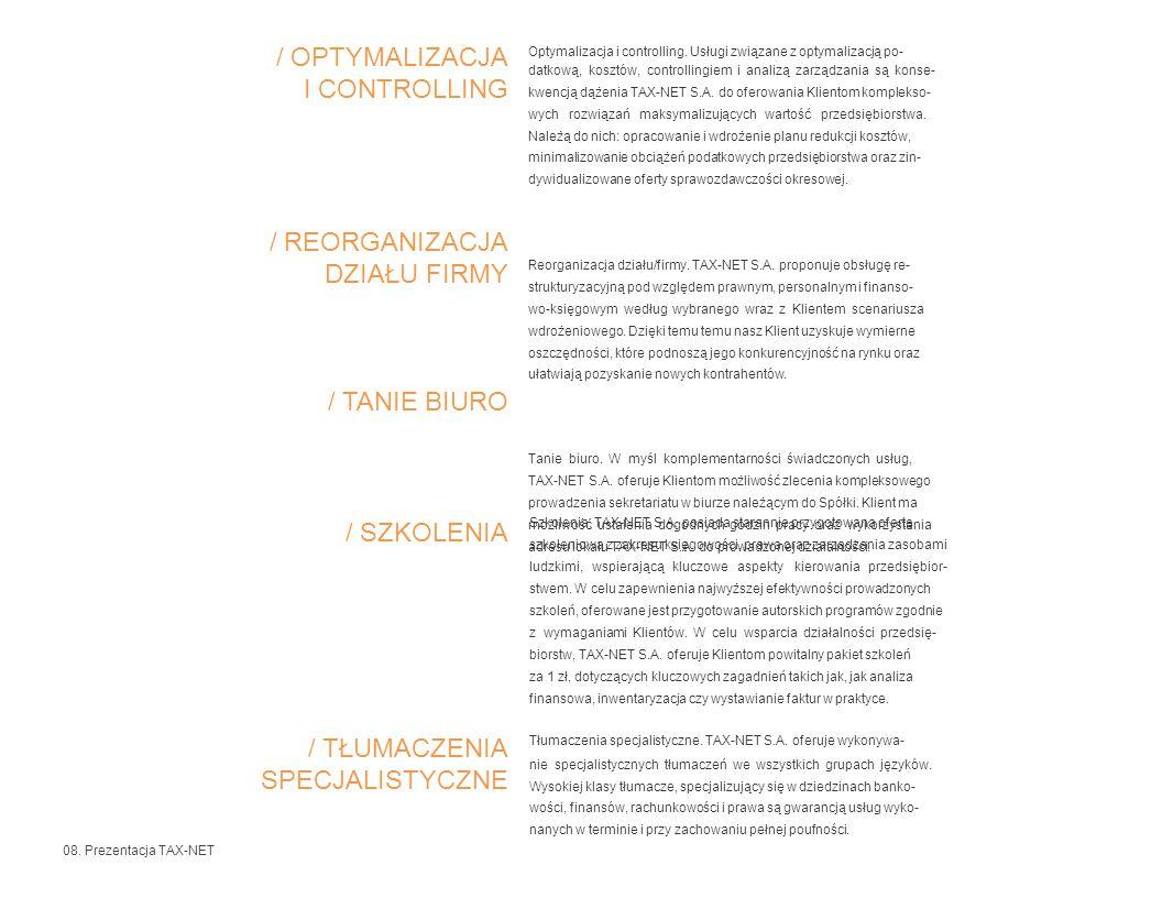 / OPTYMALIZACJA I CONTROLLING Szkolenia. TAX-NET S.A.