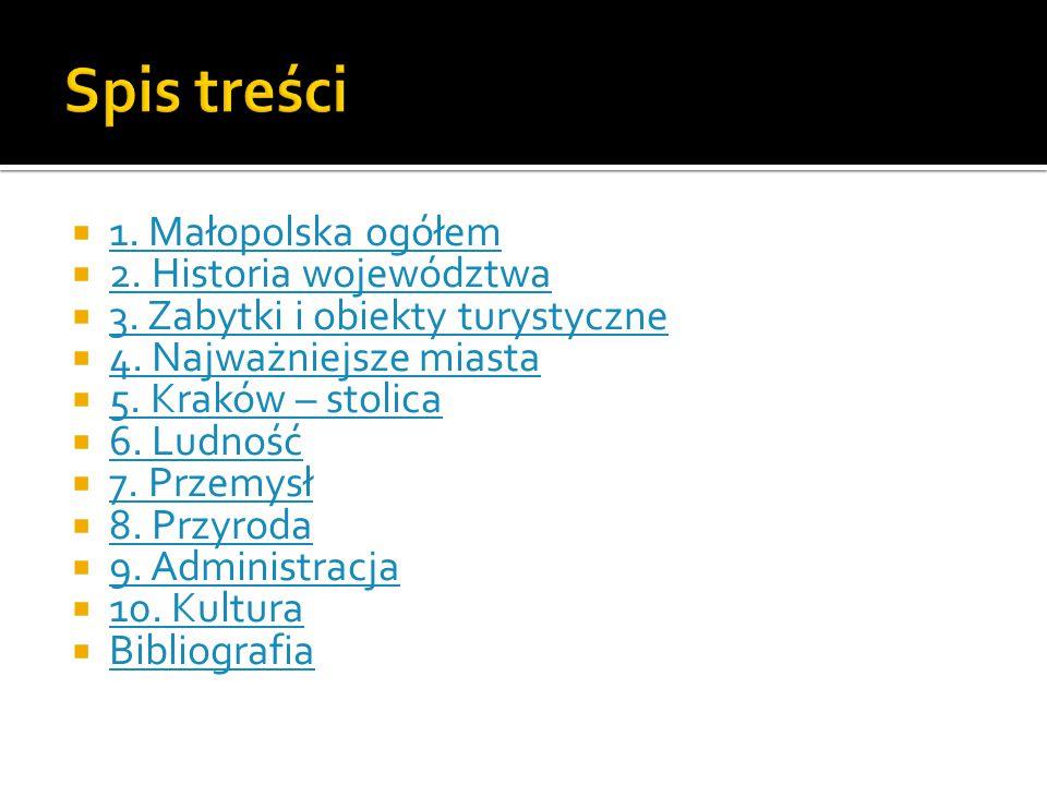  Położenie: Leży w południowej części Polski.
