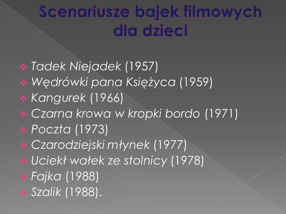  Tadek Niejadek (1957)  Wędrówki pana Księżyca (1959)  Kangurek (1966)  Czarna krowa w kropki bordo (1971)  Poczta (1973)  Czarodziejski młynek