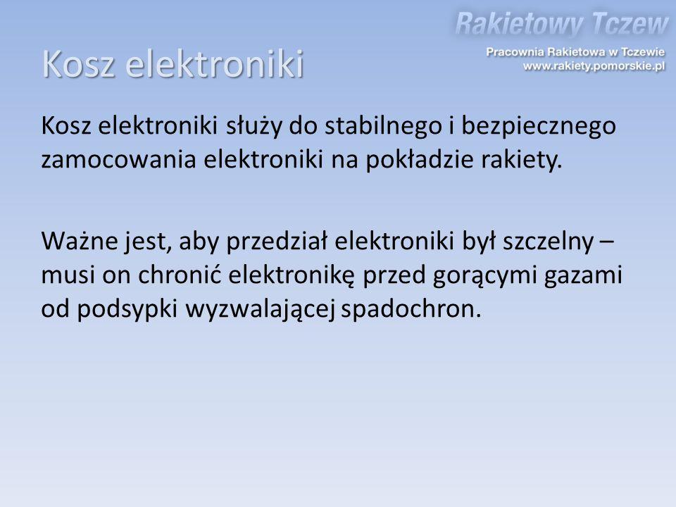 Kosz elektroniki Kosz elektroniki służy do stabilnego i bezpiecznego zamocowania elektroniki na pokładzie rakiety. Ważne jest, aby przedział elektroni