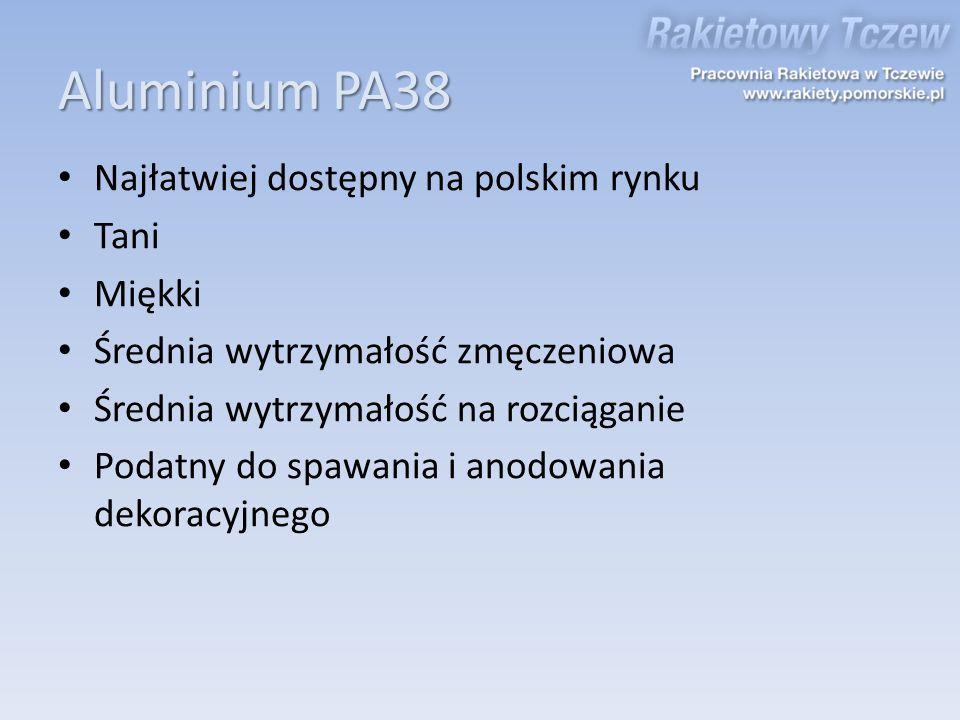 Aluminium PA38 Najłatwiej dostępny na polskim rynku Tani Miękki Średnia wytrzymałość zmęczeniowa Średnia wytrzymałość na rozciąganie Podatny do spawan